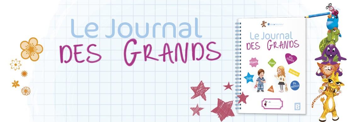 Le Journal des Grands de Bébé Nounou !